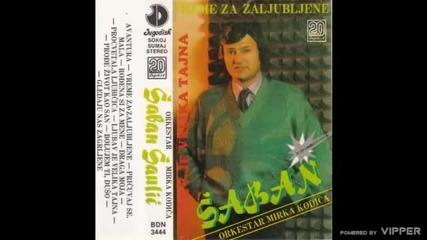 Saban Saulic - Prodje zivot kao san - (Audio 1988)