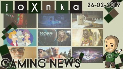 Gaming News [26.02.2017] - joXnka преглед на печата
