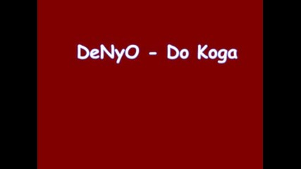 Denyo - Do Koga