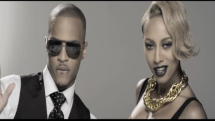 T.I. - Got Your Back (Feat. Keri Hilson) (Оfficial video)