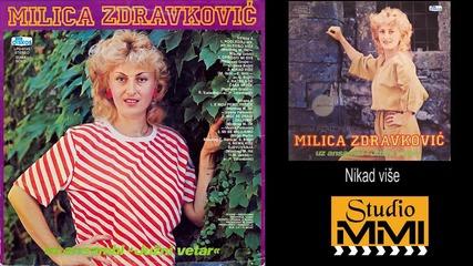 Milica Zdravkovic i Juzni Vetar - Nikad vise (Audio 1984)
