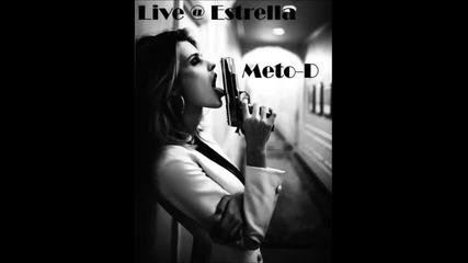 Meto-d - Live @ Estrella [6.03.2015]