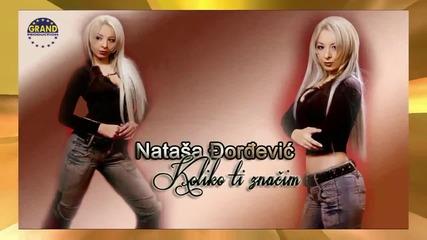Natasa Djordjevic - Koliko ti znacim (2012)