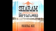 Sharam Feat. Anousheh Khalili Dont Say A Word Original Mix