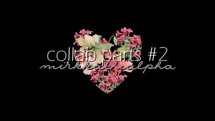 Collab parts #2