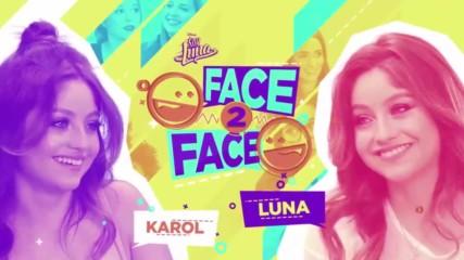 Soy Luna 3 - Лице в лице - Карол и Луна + Превод