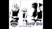 Pussycat Dolls - Bottle Pop (full Hq Song) Ft. Snoop Dogg