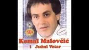 Kemal Malovcic - Tamna noci (hq)