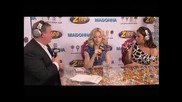 Madonna - 2008.05.01 - Z100 Dylans Candy Bar Interview