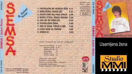 Semsa Suljakovic i Juzni Vetar - Usamljena zena (Audio 1984)