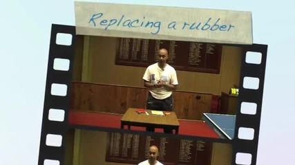 Как да сменим сами гумите на хилката си - Уроци по тенис на маса