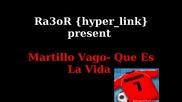 Martillo Vago - Que Es La Vida