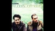 Kruder & Dorfmeister - A tune for us