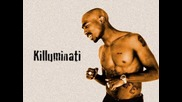 2pac ft. Outlawz - Killuminati