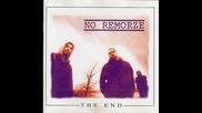 No Remorze - Hunted
