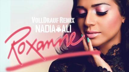 Nadia Ali - Roxanne (volldrauf Remix)