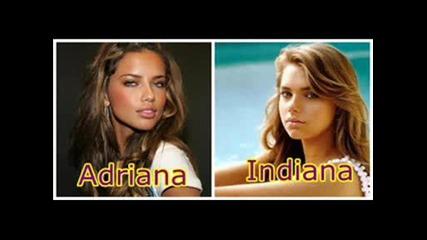 Адриана Лима И Индиана Евънс...прилика??!