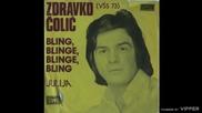 Zdravko Colic - Bling, blinge, blinge, bling - (Audio 1973)