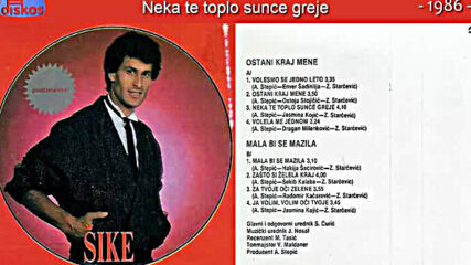 Nihad Kantic Sike - Neka te toplo sunce greje - Audio 1986