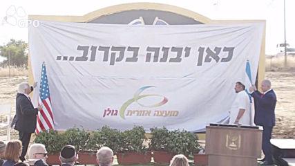 Israel: Netanyahu unveils 'Trump Heights' in occupied Golan Heights