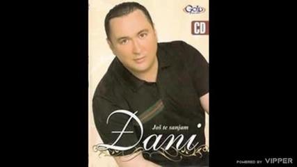 Djani - Jos te sanjam - (Audio 2010)