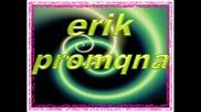 Erik - Promqna - 2008 - New