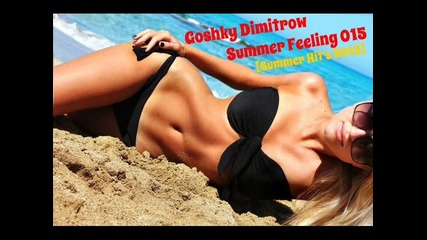 Летни хитове 2013 • Summer Feeling 015 •