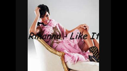 !!! Rihanna - Like It