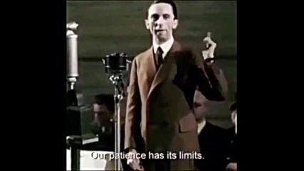 Йозеф Гьобелс - Нашето търпение си има граници и затова евреите трябва да спрат да лъжат!