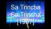 Sa Trincha - Sa Trincha