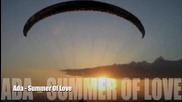 Ada - Summer Of Love ( Hq )