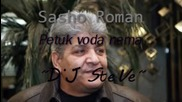 Sasho Roman - Petuk voda nema