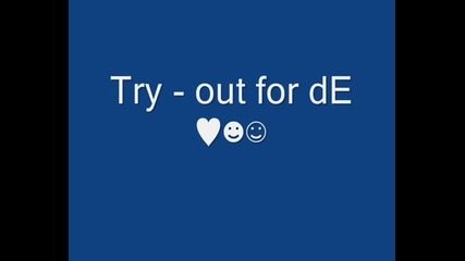 Try - out For de