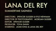 Hd lana Del Rey - Summertime Sadness официално видео H D