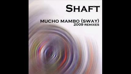 Shaft - Mucho Mambo Remix