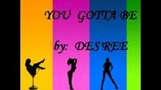 Des'ree - You gotta be + lyrics