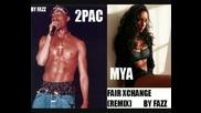 2 Pac Feat. Mya - Fairexchange (remix)
