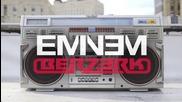 Eminem - Berzerk (2013)