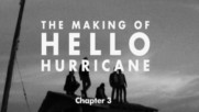 Switchfoot - The Making of Hello Hurricane [Chapter 3] (Оfficial video)