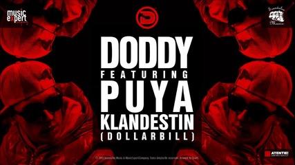 Doddy feat. Puya - Klandestin / Румънско