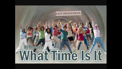 Hsm - What Time Is It (remix - ).