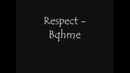 Respect - Bqhme
