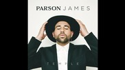 Parson James - Temple