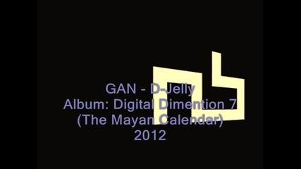 G A N - D- Jelly (2012)