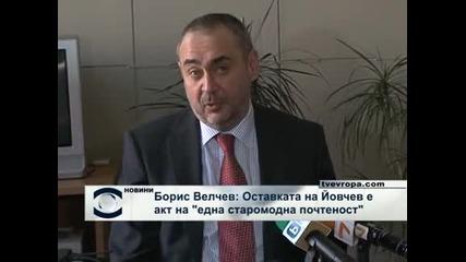 Борис Велчев: Оставката на Цветлин Йовчев е акт на старомодна почтеност