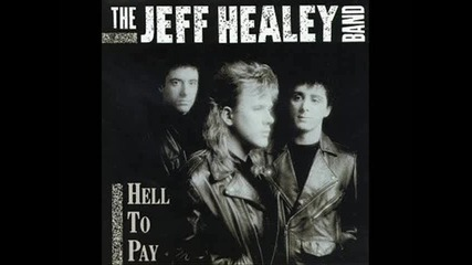 The Jeff Healey Band - How Much
