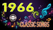 Best Songs Of 1966 - Unforgettable 60's Hits - Greatest Golden 60's Music