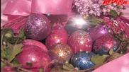 Честит Великден! Мир и Любов в душата, благоволение между хората!