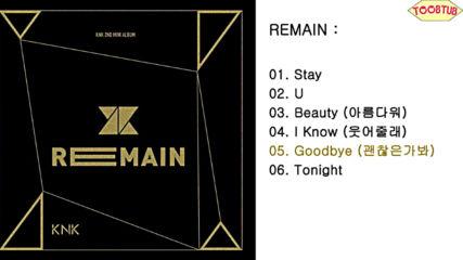 161117 Knk () - Remain [2nd Mini Album][full Album]released November 17, 2016.mp4 -