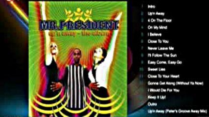 Mr. President - Up n Away 1995 Full Album